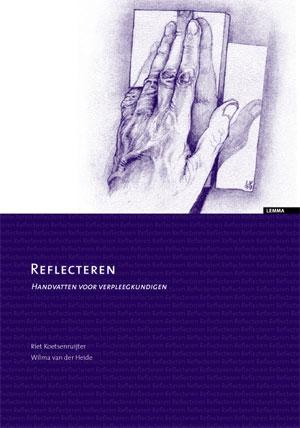 Reflecteren: Handvatten voor verpleegkundigen